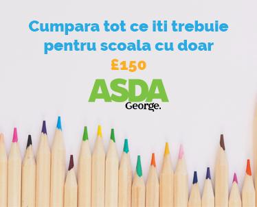 Cumpara totul pentru scoala cu doar £150 - Asda George UK